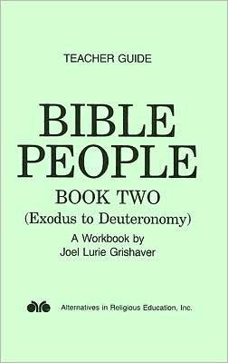 Bible People Book Two: Exodus to Deuteronomy