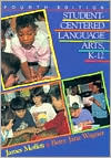 Student-Centered Language Arts, K-12