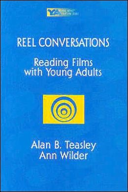 Reel Conversations: Reading Films with Young Adults