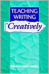Teaching Writing Creatively