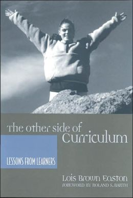 The Other Side of Curriculum: Lessons from Learners