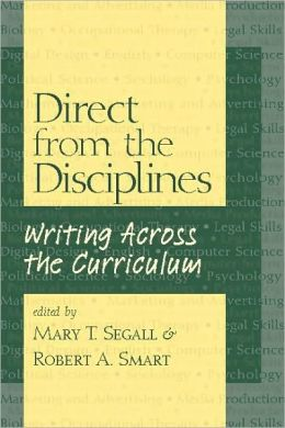 Direct from the Disciplines: Writing Across the Curriculum