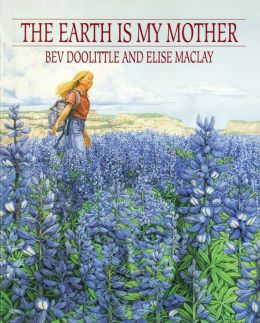 The Earth Is My Mother: A Camouflage Adventure