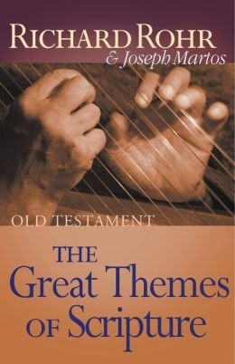 Great Themes of Scripture: Old Testament: Old Testament