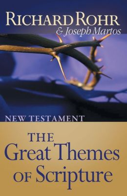 Great Themes of Scripture: New Testament: New Testament