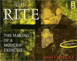 Rite: The Making of a Modern Exorcist