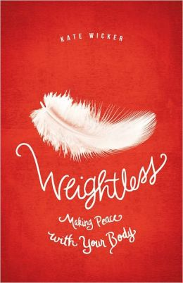 Weightless: Making Peace With Your Body
