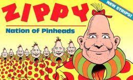 Zippy: Nation of Pinheads
