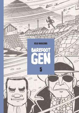 Barefoot Gen, Volume 5