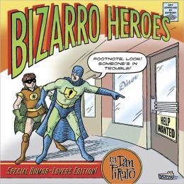 Bizarro Heroes