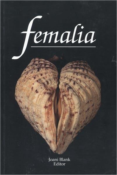 Free books downloader Femalia English version by Joani Blank 9780867197587