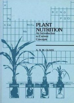 Plant Nutrition: Introduction to Current Concepts