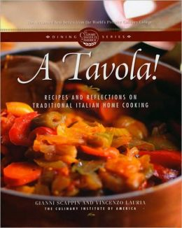 A Tavola!: Recipes and Reflections on Traditional Italian Home Cooking