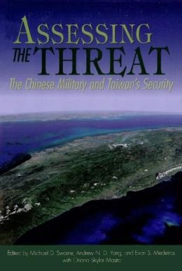 Assessing the Threat: The Chinese Military and Taiwan's Security