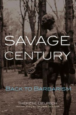 Savage Century: Back to Barbarism