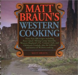 Matt Braun's Western Cooking