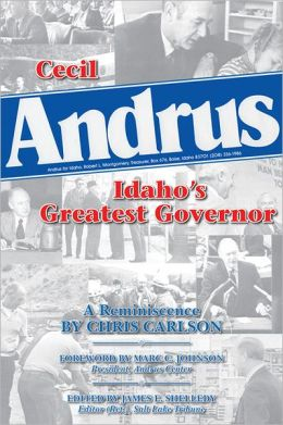 Cecil Andrus: Idaho's Greatest Governor