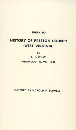 History of Preston County ,West Virginia
