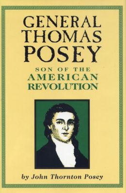 General Thomas Posey; Son of the American Revolution