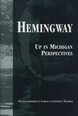 Hemingway: Up in Michigan Perspectives