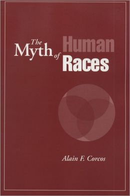 The Myth of Human Races
