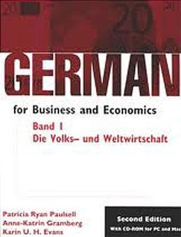 German for Business and Economics: Die Volks-und Welwirtschaft (Economics)