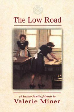 Low Road: A Scottish Family Memoir