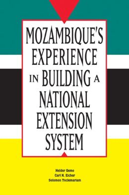 Mozambique's Experience in Building a National Extension System