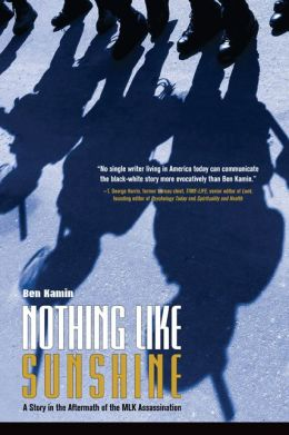 Nothing Like Sunshine: A Story in the Aftermath of the MLK Assassination