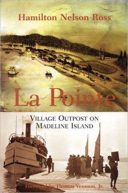 La Pointe: Village Outpost on Madeline Island
