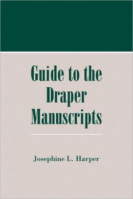 Guide to the Draper Manuscripts