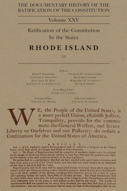 The Documentary History of the Ratification of the Constitution, Volume XXV: Ratification of the Constitution by the States: Rhode Island, No. 2