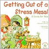 Getting out of a Stress Mess
