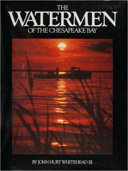 The Waterman of the Chesapeake Bay