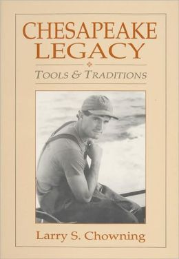 Chesapeake Legacy: Tools & Traditions