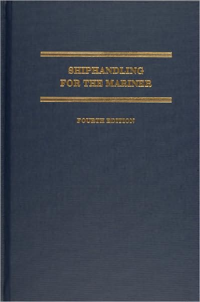 Shiphandling for the Mariner