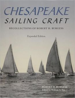Chesapeake Sailing Craft: Recollections of Robert H. Burgess