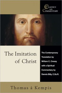 The Imitation of Christ: A Spiritual Commentary and Reader's Guide: Thomas a Kempis