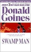 Swamp Man: A Mean Story of Rape, Murder and Stalking Revenge