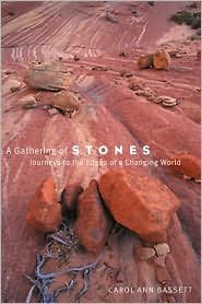 Gathering of Stones: Journeys to the Edges of a Changing World
