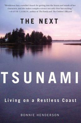 The Next Tsunami: Living on a Restless Coast