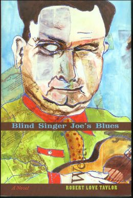 Blind Singer Joe's Blues: A Novel