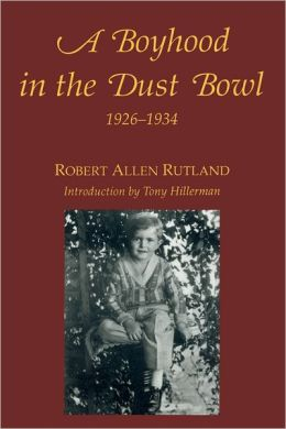 A Boyhood in the Dust Bowl, 1926-1934