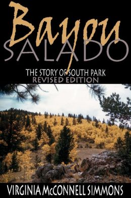 Bayou Salado: The Story of South Park, Revised Edition