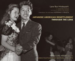 Japanese American Resettlement Through the Lens: Hikaru Iwasaki and the WRA's Photographic Section, 1943-1945