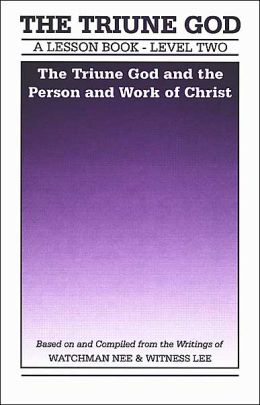 Lesson Book: Triune God and the Person and Work of Christ