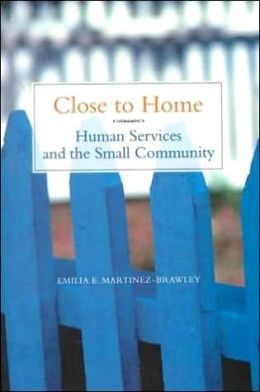 Close to Home: Human Services in the Small Community