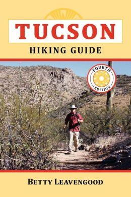 Tucson Hiking Guide