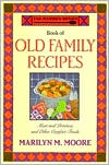 Wooden Spoon Book of Old Family Recipes; Meat and Potatoes and Other Comfort Foods