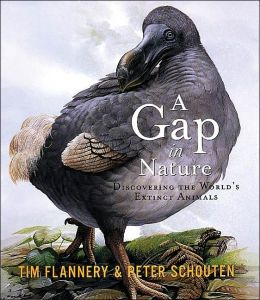 Gap in Nature: Discovering the World's Extinct Animals